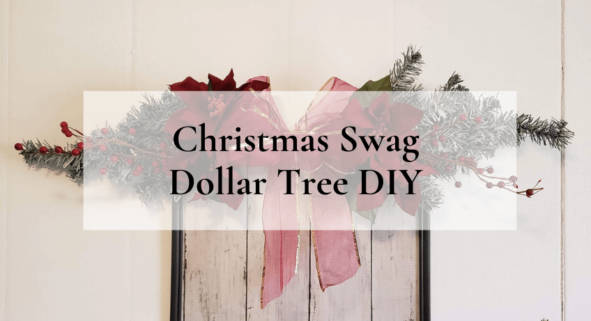 Christmas Swag Dollar Tree DIY