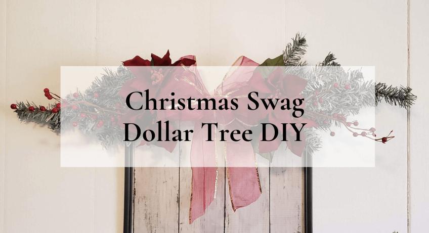 Christmas Swag Dollar Tree DIY