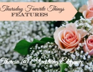Thursday Favorite Things Feature