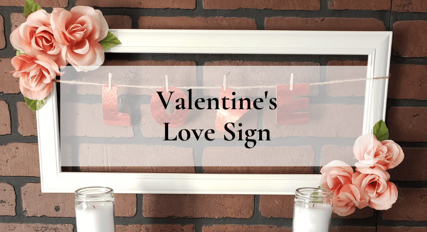 Valentine's Love Sign
