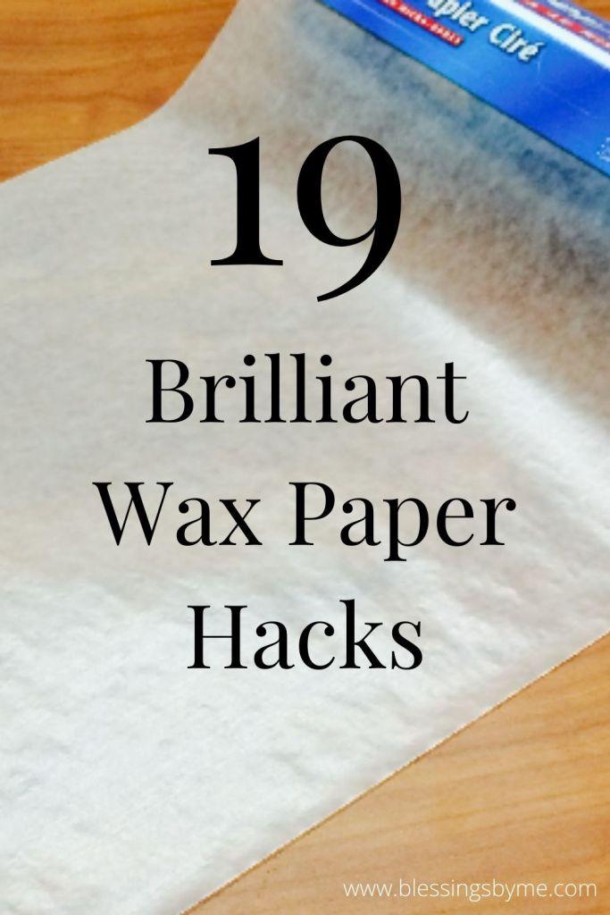 19 Brilliant Wax Paper Hacks