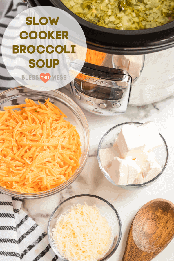 Title Image for Slow Cooker Broccoli Soup, and a crock pot with separate clear glass bowls of shredded cheeses and cream cheese