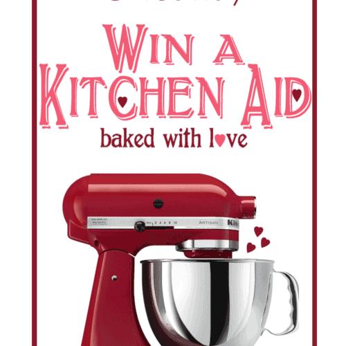 Valentine's Kitchen Aid Giveaway