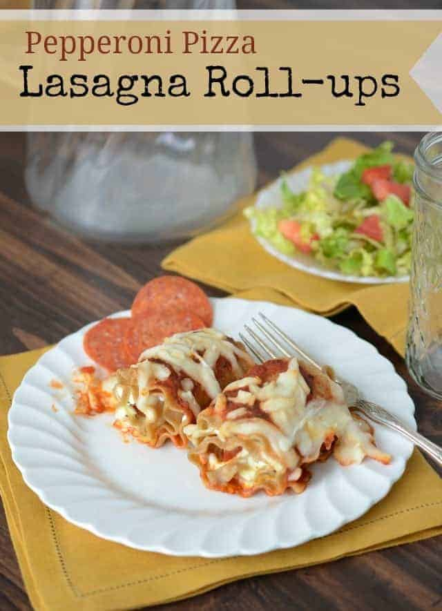pepperoni pizza lasagna roll ups with words