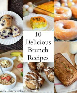 Title Image for 10 Delicious Brunch Recipes with examples of 6 brunch foods