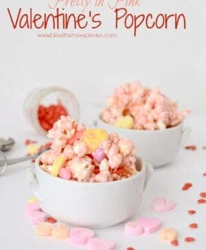 Pretty in Pink Valentine's Popcorn that is quick, easy and perfect for a party.