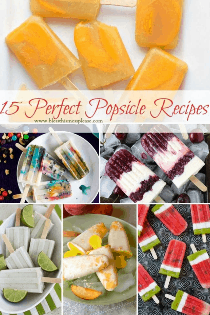 Title Image for 15 Perfect Popsicle Recipes with images of six different types of popsicles