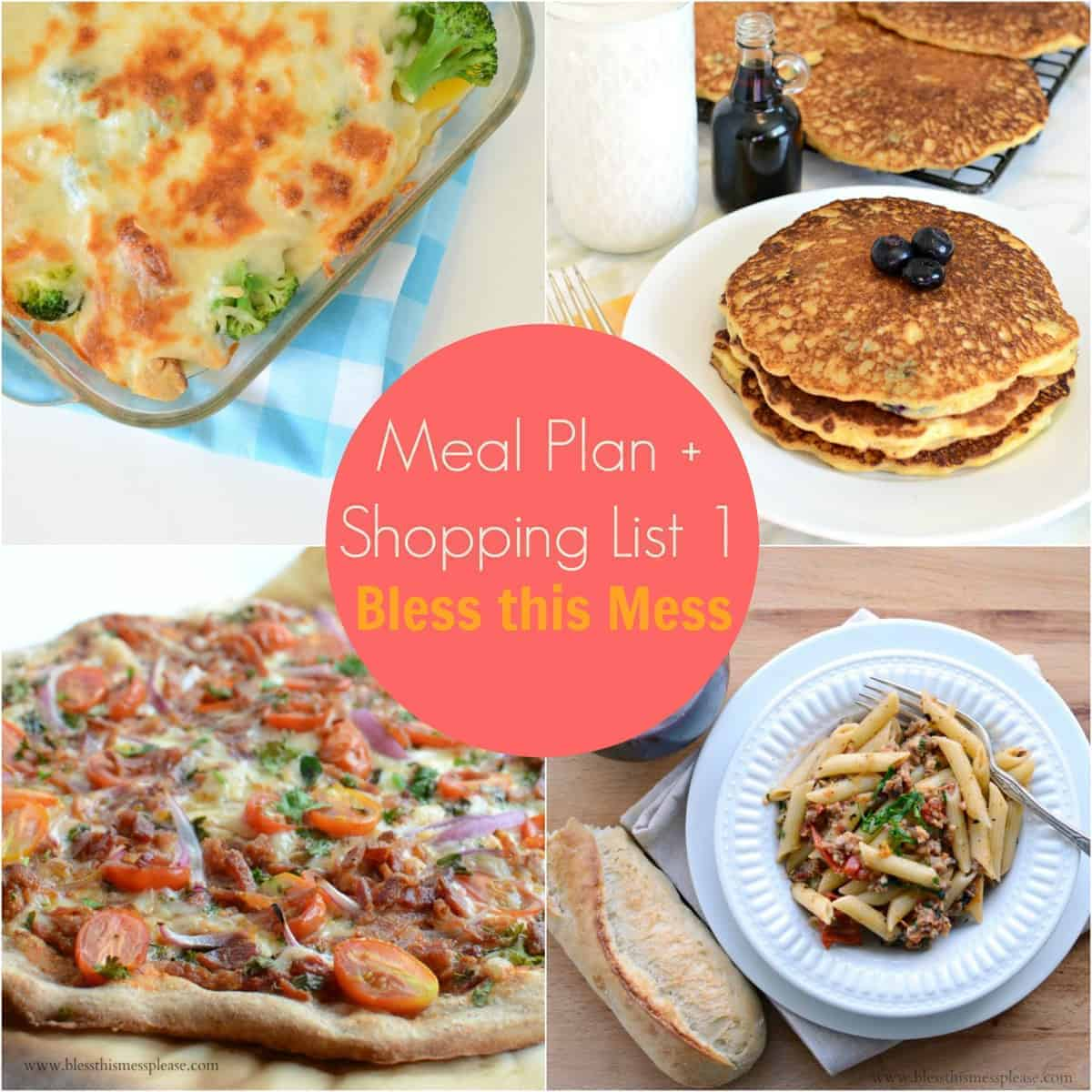 Bless this Mess Weekly Meal Plan 1 and Free Printable Shopping List