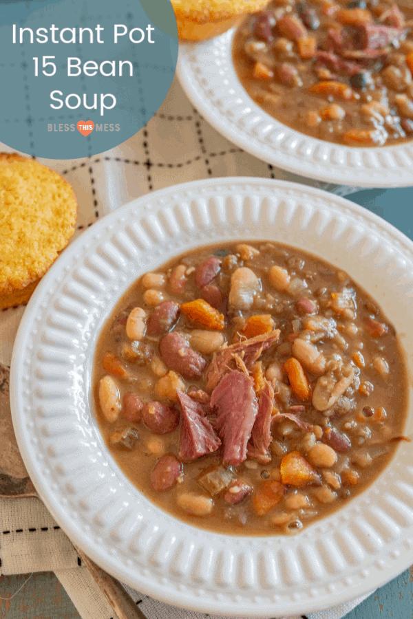 "Hearty ""15 Bean Soup"" Recipe | Easy Instant Pot Soup Recipes"