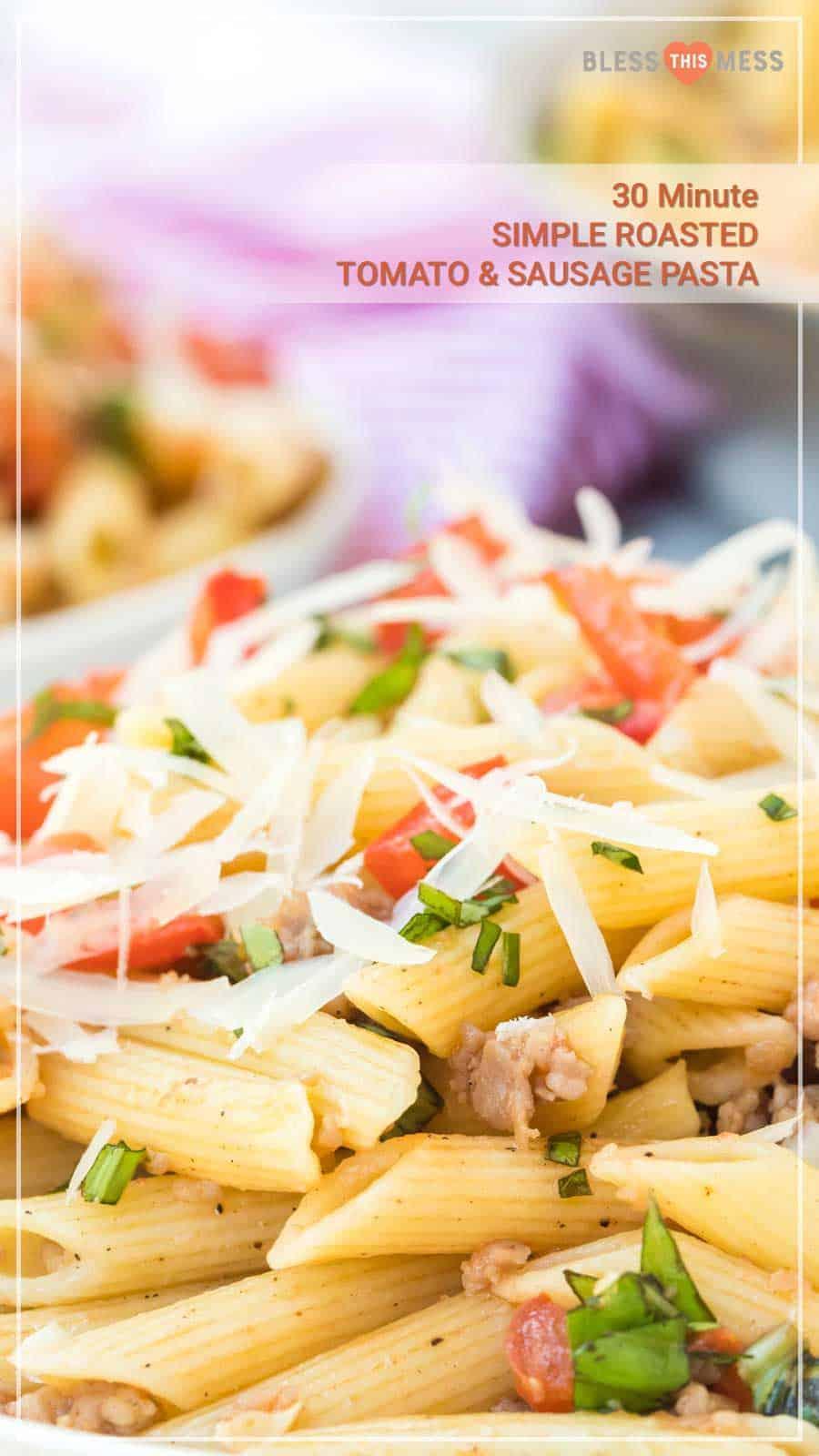Close-Up Image of Roasted Tomato & Sausage Pasta