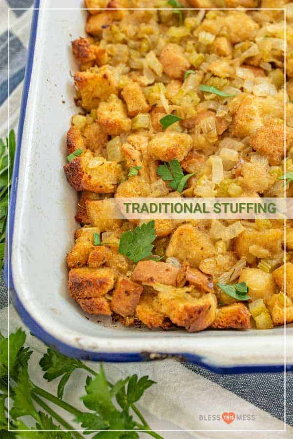 This recipe for classic, traditional stuffing is bare-bones but full of flavor, and you can cook it either inside your turkey or separately in a baking dish. You also have plenty of room for customizing with apple, sausage, or chopped nuts! With simple, hearty ingredients, this stuffing recipe is a classic and is incredibly easy to make with your turkey or completely on its own as a side! #stuffing #stuffingrecipe #traditionalstuffing #classicstuffing #holidayrecipes #thanksgivingrecipes