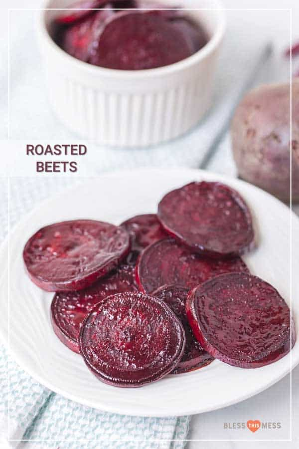 Easy roasted beets slices on round white plate.
