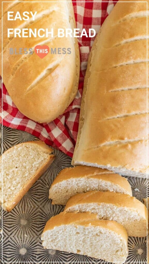 easy french bread loaf with slices pin