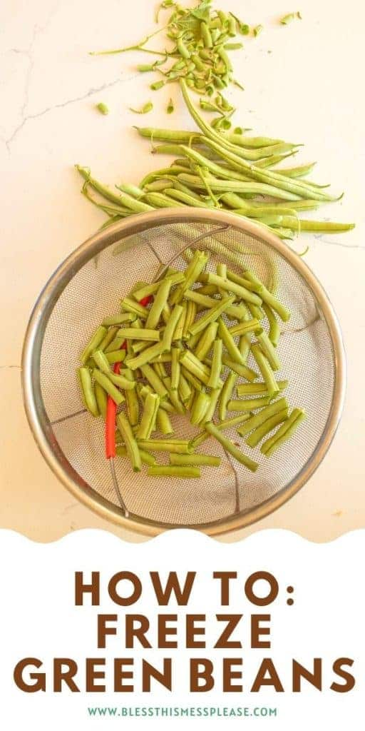 green beans in a strainer