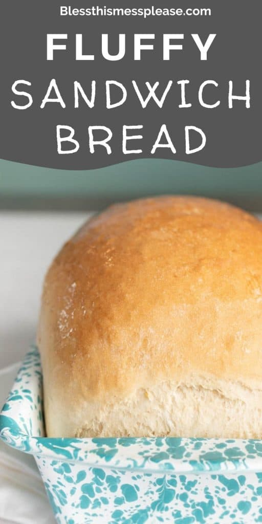 """picture of a loaf of white sandwich bread in a bread pan with the words """"fluffy sandwich bread"""" written on the top"""
