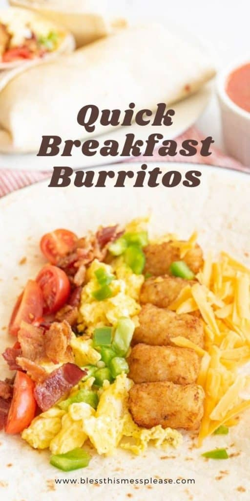 """the ingredients for breakfast burritos laid out on a tortilla with the words """"quick breakfast burritos"""" written at the top"""