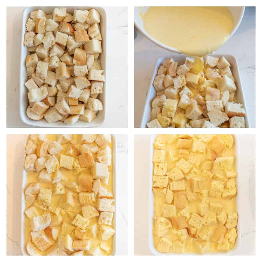 Four photo collage on how to make overnight French toast casserole. The first photo is of bread cut in cubes in a baking dish. The second photo is of an egg mixture being poured into the baking dish with the cubed bread. The third photo is of the baking dish with the egg mixture and bread. The last photo is of the egg mixture soaked into the bread.