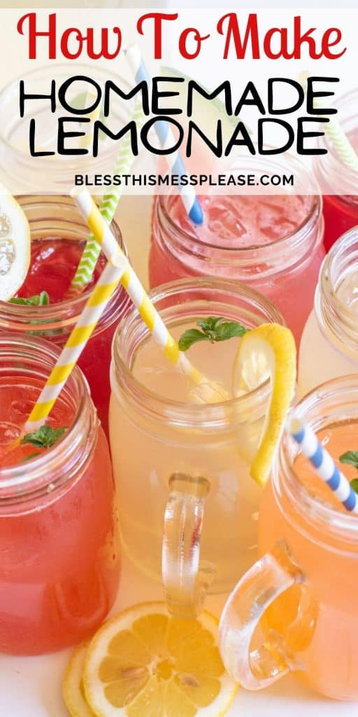 """Photo of glass mugs filled with different types of lemonade with straws in them with the words """"how to make homemade lemonade"""" written at the top"""
