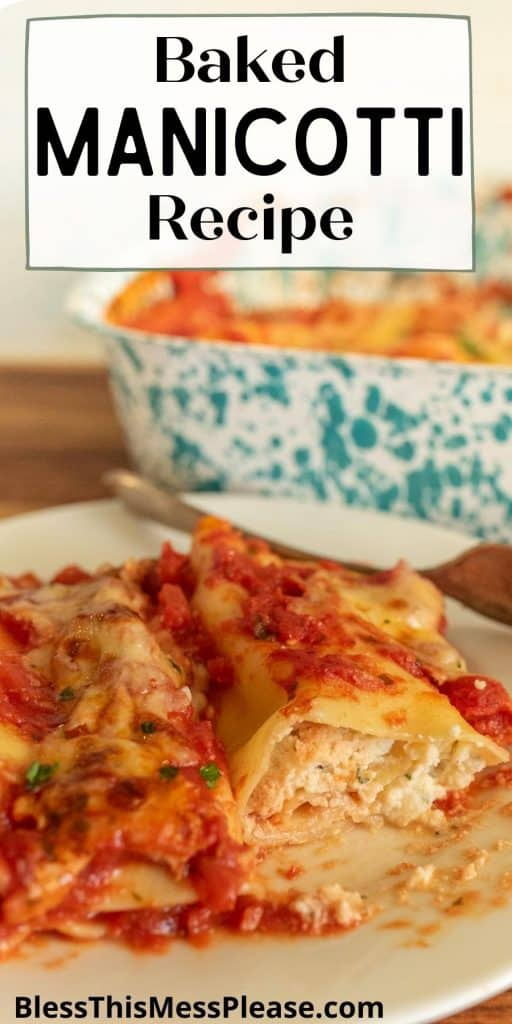 """close up picture of manicotti on a plate with the words """"baked manicotti recipe"""" written at the top"""