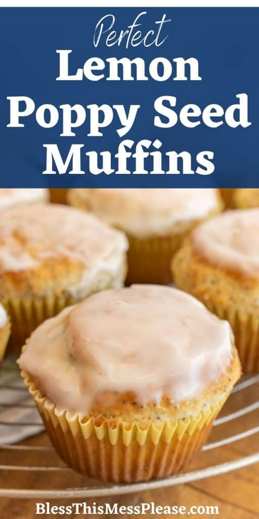 """up close muffin with glaze on top and the words """"perfect lemon poppy seed muffins"""" written at the top"""