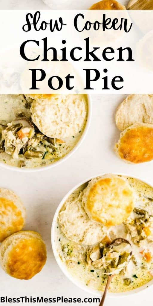 """top view of slower cooker chicken pot pie with biscuits and the words """"slow cooker chicken pot pie"""" written at the top"""
