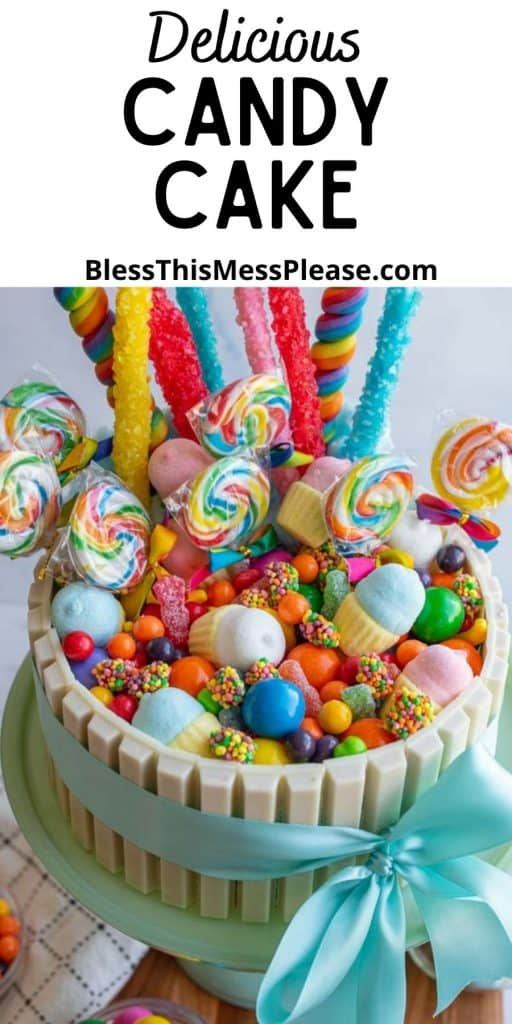 """top view of a candy cake with the words """"delicious candy cake"""" written at the top"""