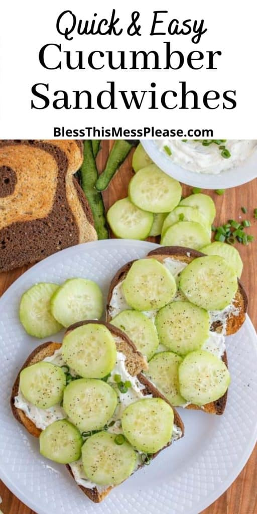 """plate of cucumber sandwiches with the words """"quick and easy cucumber sandwiches"""" written at the top"""