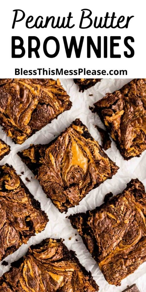 """picture of peanut butter brownie squares with the words """"peanut butter brownies"""" written at the top"""