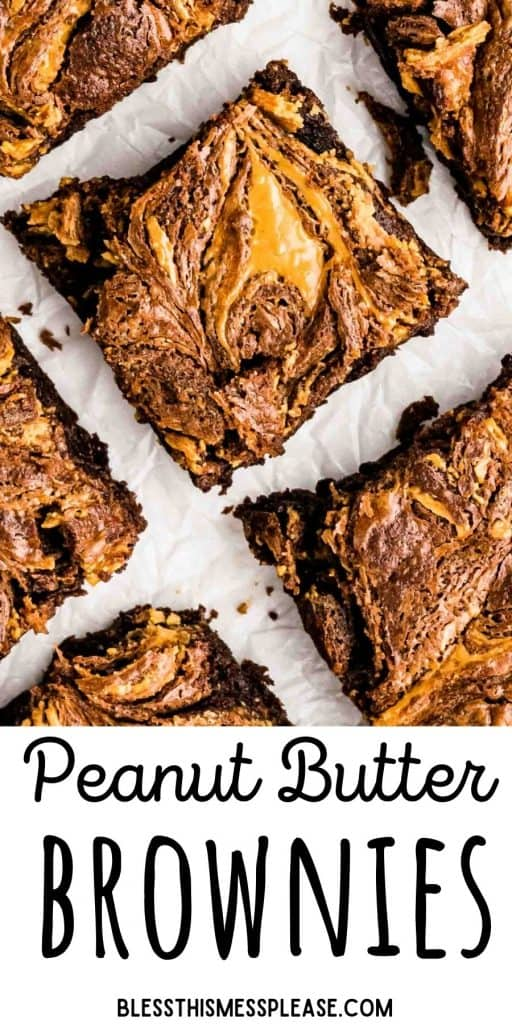 """picture of peanut butter brownie squares with the words """"peanut butter brownies"""" written at the bottom"""