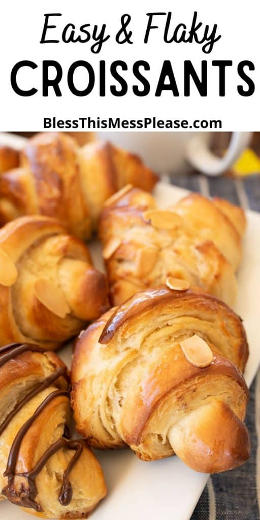 """close up of croissants with the words """"easy and flaky croissants"""" written at the top"""