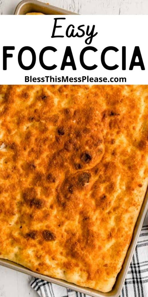 """top view of focaccia bread with the words """"easy focaccia"""" written at the top"""
