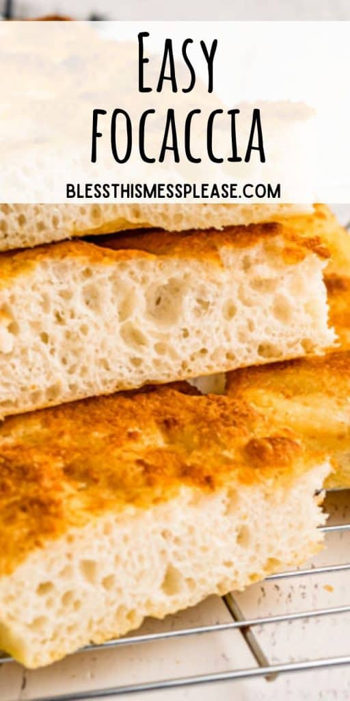 """slices of focaccia bread stacked on top of each other with the words """"easy focaccia"""" written at the top"""