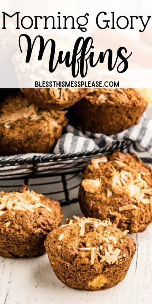 """morning glory muffins in a wire basket with the words """"morning glory muffins"""" written at the top"""