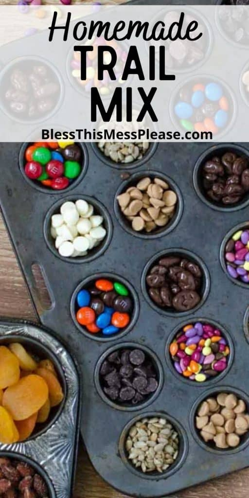 """top view of ingredients for trail mix in muffin tins with the words """"homemade trail mix"""" written at the top"""