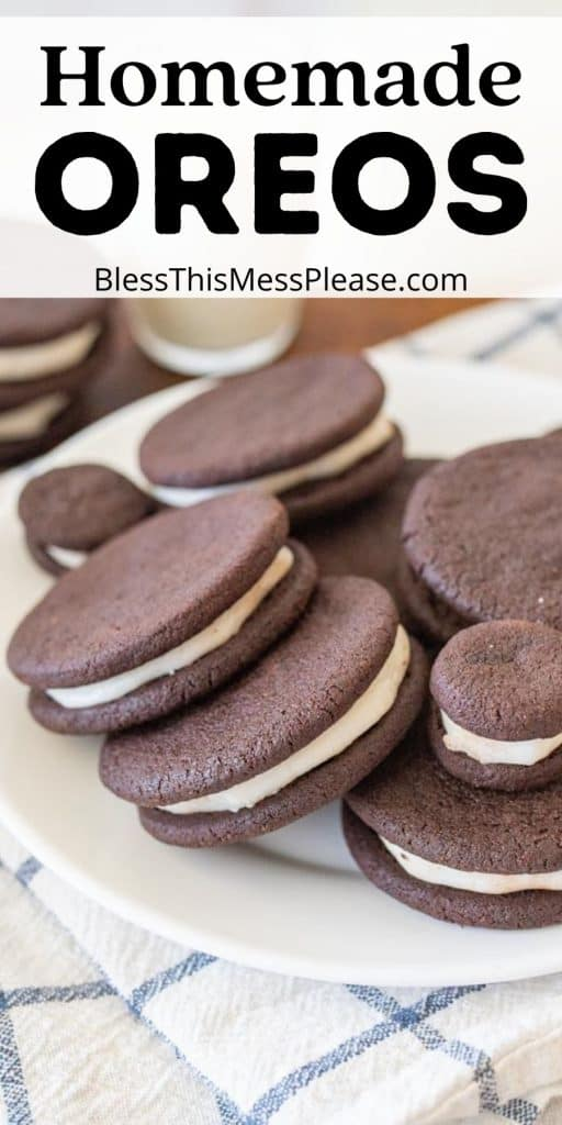 """plate of homemade oreos with the words """"homemade oreos"""" written at the top"""