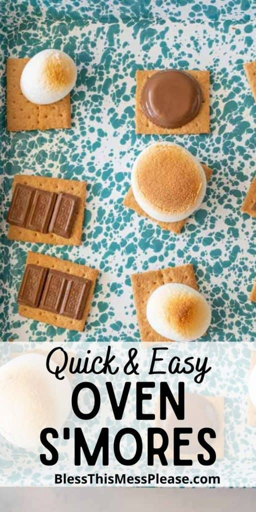 """top view of toasted marshmallows and melted chocolate on graham crackers on a baking sheet with the words """"quick and easy oven smores"""" written at the bottom"""