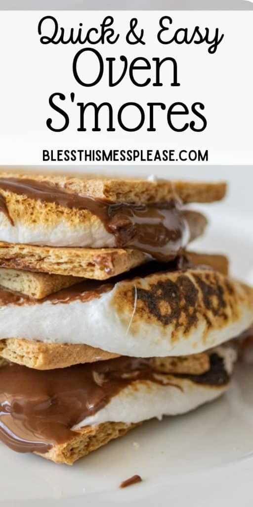 """smores stacked on top of each other with the words """"quick and easy oven smores"""" written at the top"""