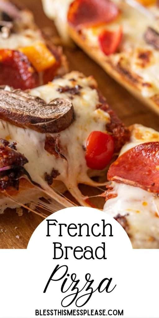"""close up picture of french bread pizza cut into slices with the words """"french bread pizza"""" written at the bottom"""