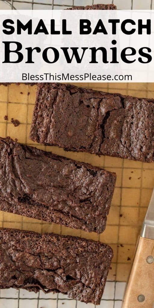 """top view of brownies cut into squares with the words """"small batch brownies"""" written at the top"""