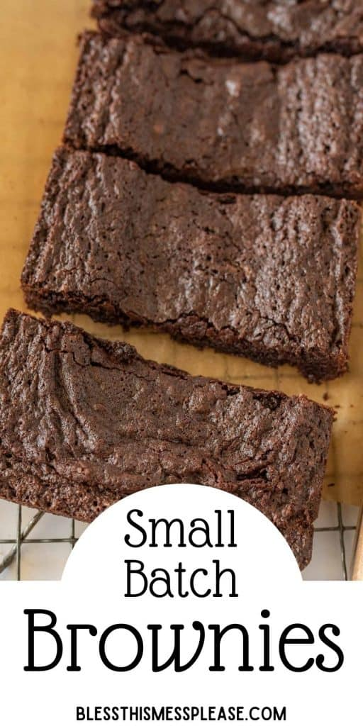 """top view of brownie squares on a cooling rack with the words """"small batch brownies"""" written at the bottom"""