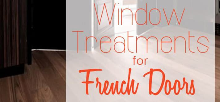 Window Treatments For French Doors The Finishing Touch