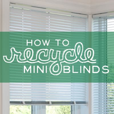 Can You Recycle Blinds How To Recycle Blinds