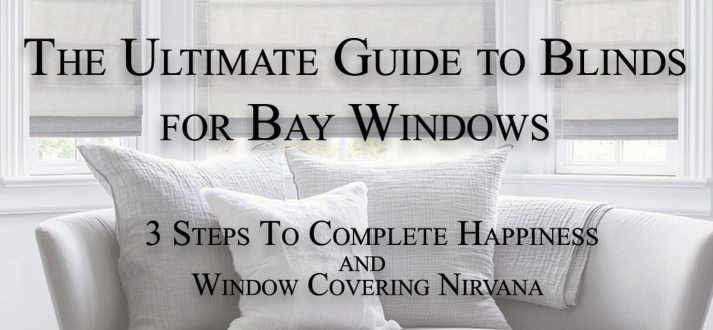 The Ultimate Guide to Blinds for Bay Windows - The ...