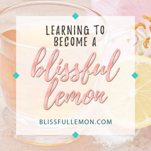 """Learning To Become A Blissful Lemon - """"Every story has a beginning, but this isn't mine. This is just a simple introduction to let you know who I am and who I hope to become."""" Read more at www.blissfullemon.com/learning-to-become-a-blissful-lemon"""