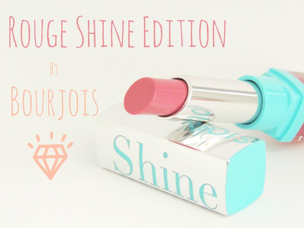 Une bouche à croquer avec les Rouges Shine Edition de Bourjois !