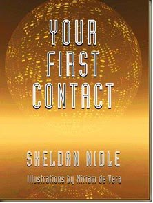 Your First Contact by Sheldan Nidle