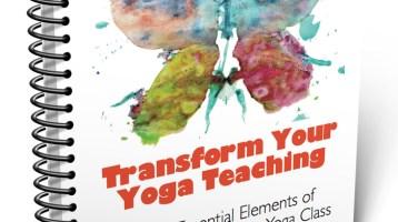 Transform Your Yoga Teaching