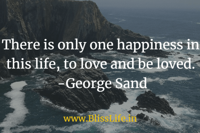 One Happiness Quote by George Sand (blisslife.in)