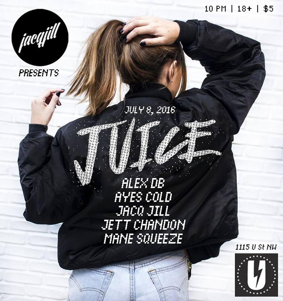 JUICE at U Street Music Hall (July 8, 10pm)