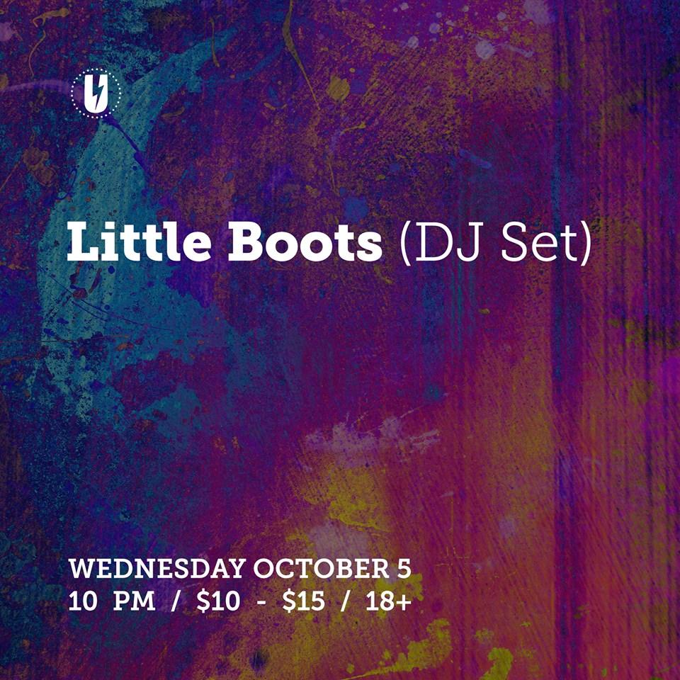 Little Boots (DJ Set) at U Hall October 5